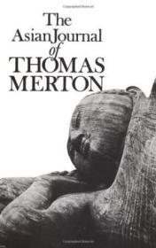 The Asian Journal Of Thomas Merton (new Directions Book)