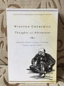Thoughts and adventures by Winston Churchill - 丘吉尔《思与行》平装本 2009美国一版一印