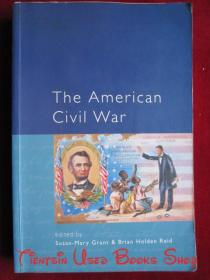 The American Civil War: Explorations and Reconsiderations(英语原版 平装本)美国内战:探索与反思