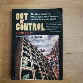 Out of Control:The New Biology of Machines, Social Systems, & the Economic World