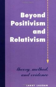 Beyond Positivism And Relativism