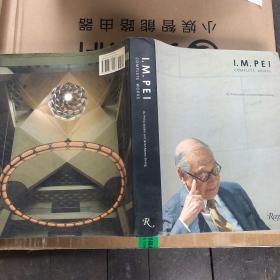 I.M. Pei: Complete Works