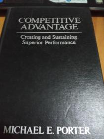 Competitive Advantage, creating and sustaining superior performance, 管理学名著
