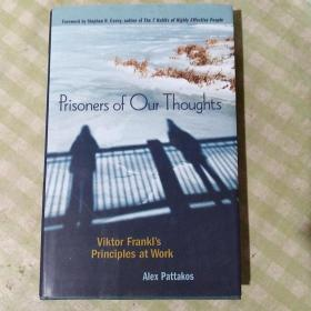 PRISONERS  OF OUR   THOUGHTS(精装)