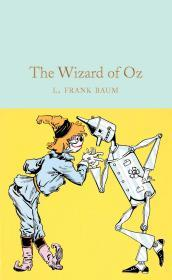 The Wizard of Oz (Macmillan Collectors Library)