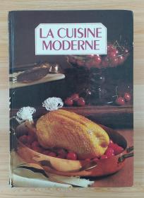 法文原版书 La Cuisine Moderne 法国现代菜谱 Tome 2 Relié 1983 de Françoise Bernard (Auteur), Christiane Couteau (Auteur), Colette Montrichard (Auteur)