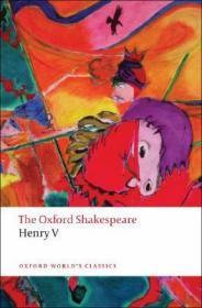 英文原版 牛津莎士比亚文选:亨利五世(牛津世界经典) The Oxford Shakespea
