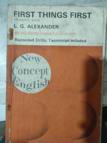 《New Concept English First Things First》(新概念英语——学生用书 第一册)