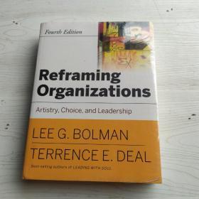 Reframing Organizations: Artistry Choice and Leadership  组织重构