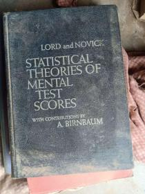 STAISTICAL THEORIES OF MENTAL TEST SCORES
