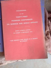 THIRTY FIRST PUGWASH CONFERENCE ON SCIENCE ANO WORLO AFFARS THE SEARCH FOR POR PEACE IN A WORLD IN CRISIS