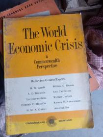 THE WORID ECONOMIC CRISIS COMMONWEAITH PERSPECTIVE
