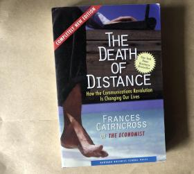 The Death of Distance: How the Communications Revolution Is Changing our Lives(英文原版)