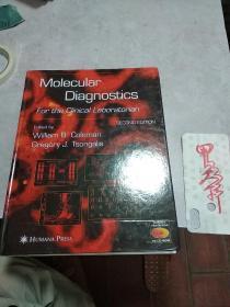MOIecuIar DiagnostiCS FOr the CIinicaI Laboratorian(SEC0ND EDITION)硬精装