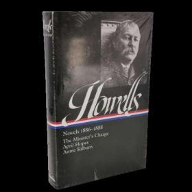 William Dean Howells : Novels 1886-1888美国作家豪威尔斯小说