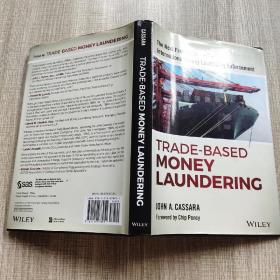 TRADE—BASED MONEY LAUNDERING