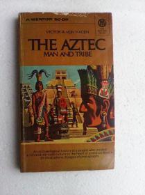 The Aztec: Man and Tribe     英文原版   内多图片   介绍阿兹特克文化的书