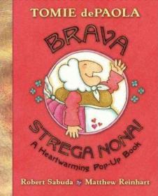Brava, Strega Nona!-立体书,布拉瓦,斯特雷加·诺娜!