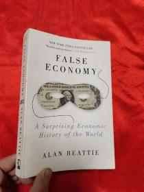 False Economy:A Surprising Economic History of the World    (大32开)  【详见图】