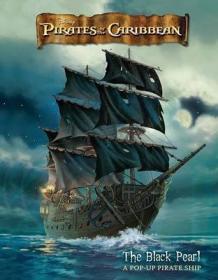 Pirates of the Caribbean: The Black Pearl - A Pop-Up Pirate Ship-立体书,加勒比海盗:黑珍珠-一个弹出式海盗船
