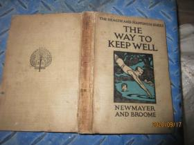 THE WAY TO KEEP WELL