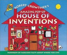 Robert Crowther's Amazing Pop-Up House of Inventions-立体书,罗伯特·克劳瑟令人惊叹的弹出式发明之家