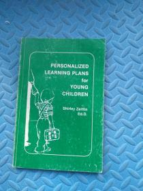 PERSONALIZED LEARNING PLANS fou YOUNG CHILDREN   针对幼儿的个性化学习计划