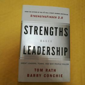 Strengths-Based Leadership:Great Leaders, Teams, and Why People Follow