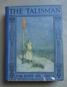 1900年 Walter Scott - The Talisman (Retold for Boys & Girls) 司各特名著《护身符》少儿版全插图本 H.J.Ford精美彩色插图