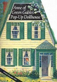 Anne of Green Gables Pop-up Dollhouse-立体书,绿色山墙的安妮弹出玩偶屋