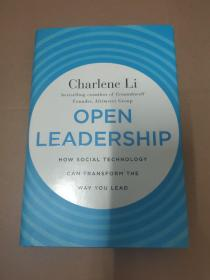 Open Leadership:How Social Technology Can Transform the Way You Lead