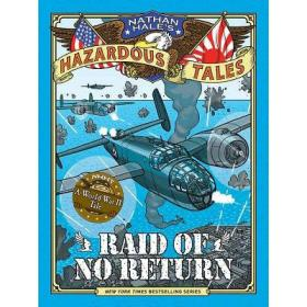 英文原版Raid of No Return (Nathan Hale's Hazardous Tales #7)