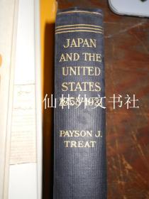 【包邮】Japan and the United States 1853 - 1921 签名本