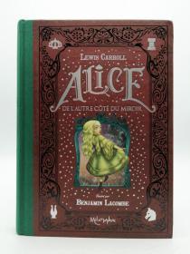 Alice de l'autre côté du miroir 法文原版-《爱丽丝镜中奇遇记》