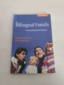The Bilingual Family:A Handbook for Parents