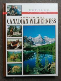 CANADIAN  WILDERNESS(附地图,大16开精装版,品相良好)