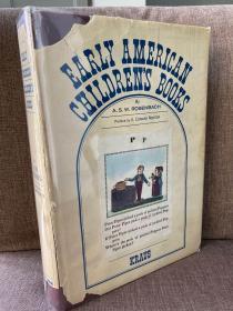 Early American Children's Books(罗森巴赫《早期美国童书》,版本学心血之作,Edward Newton作序,大量插图,布面精装大开本,带护封,1966年老版书)