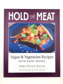 Hold the Meat: Vegan and Vegetarian Recipes
