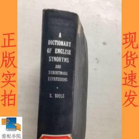 英文书  A dictionary of english synonyms and synonymous  expressipns 英语同义词及同义表达词典