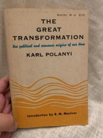 The Great Transformation「大转型:当前时代的政治和经济起源」【波兰尼代表作】