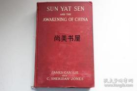 【现货包邮】1912年美国初版 康德黎著《Sun Yat Sen and the awakening of China》(孙中山与中国的觉醒)(53)