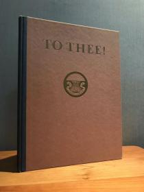 Rockwell Kent肯特 To thee:<一个美国家族的史歌/美国赞歌>超大开本,私人定制,一版一印