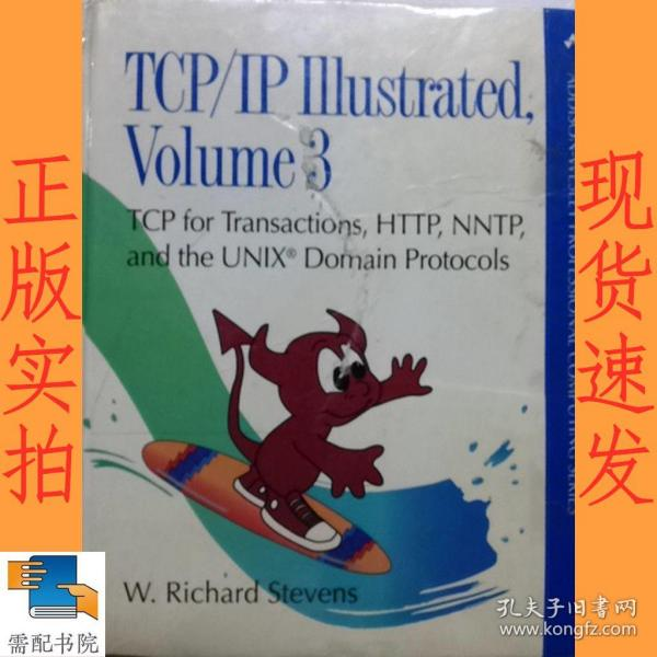 TCP/IP Illustrated:v. 3: TCP for Transactions, HTTP, NNTP and the Unix Domain Protocols