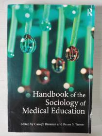 Handbook of the Sociology of Medical Education Caragh Brosnan   Bryan S. Turner