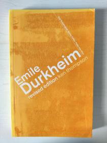 Emile Durkheim (Key Sociologists)2nd Edition Revised Edition Prof Kenneth Thompson/ Ken Thompson杜尔凯姆/涂尔干/迪尔凯姆