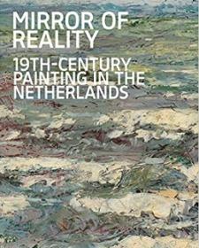 Mirror Of Reality:Painting 英文原版 现实的镜子:荷兰19世纪绘画