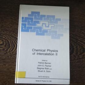 Chemical Physics of Intercalation Ⅱ  (Series B:Physics Vol.305)