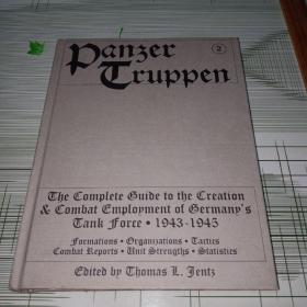 Panzertruppen 2: The Complete Guide to the Creation & Combat Employment of Germanys Tank Force 二战中的德国装甲军团