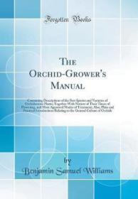 The Orchid-Grower's Manual-兰花种植者手册
