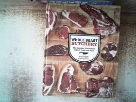 Whole Beast Butchery: The Complete Visual Guide to Beef, Lamb, and Pork  有几页有破损